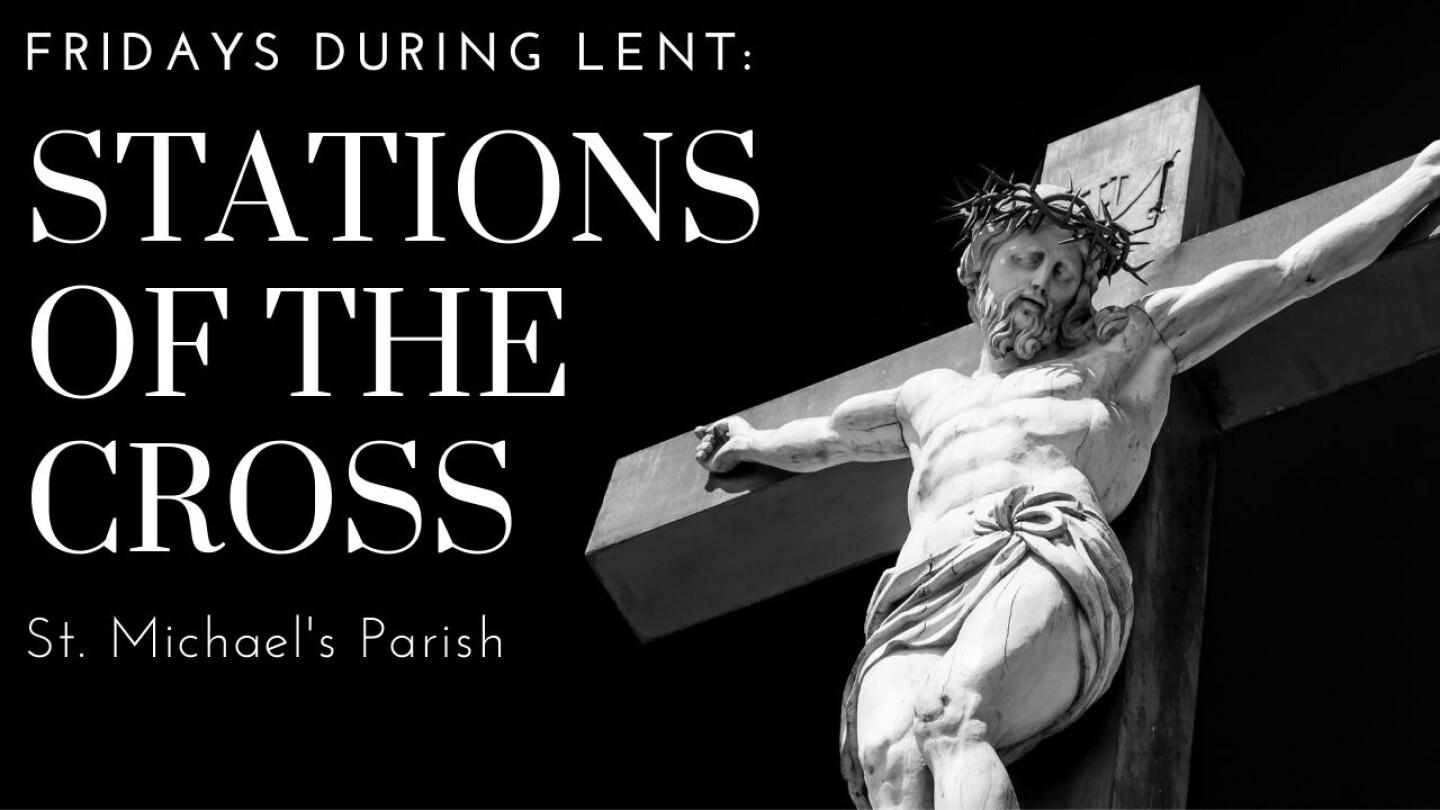 Stations of the Cross Lent 2021