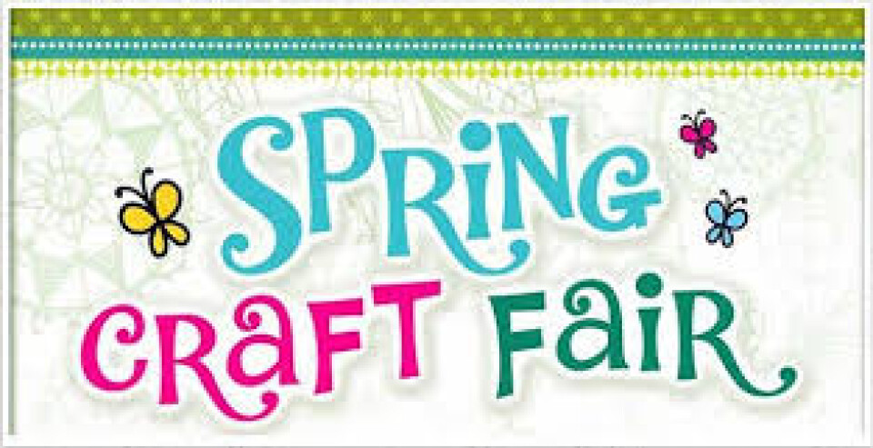 9 a.m. - 2 p.m. SPRING CRAFT & VENDOR FAIR - May 2, 2020