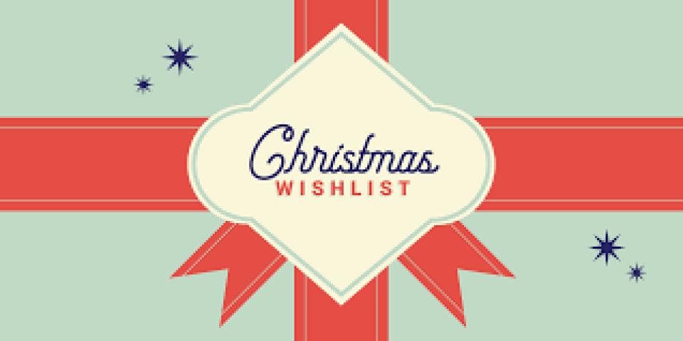CHRISTMAS WISH LIST FOR HOMEWORK HOUSE & GRAY HOUSE